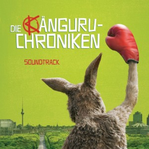 Die Känguru-Chroniken - Soundtrack
