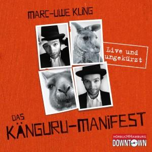 Das Känguru-Manifest - Live und ungekürzt