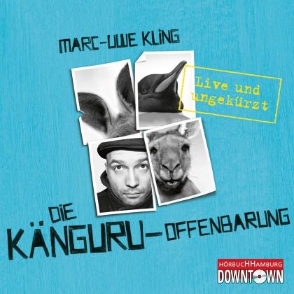 Die Känguru-Offenbarung - Live und ungekürzt