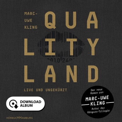 Qualityland (dunkle Edition)